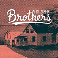 Brothers by Joe Zambon (2014-05-03)