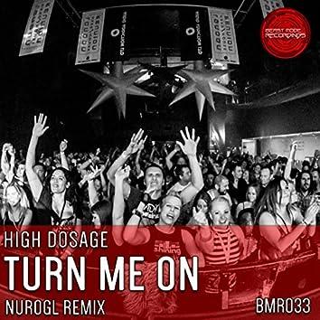 Turn Me On (NuroGL Remix)