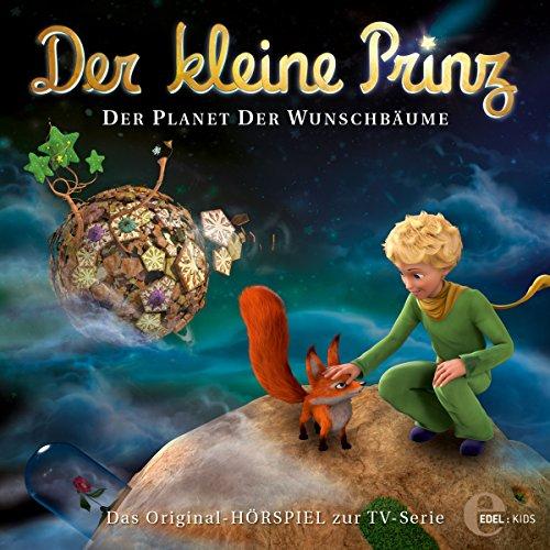 Der Planet der Wunschbäume (Der kleine Prinz 13) Titelbild