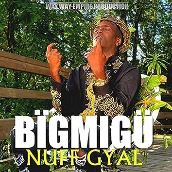 Nuff Gyal