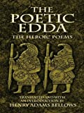 The Poetic Edda: The Heroic Poems (Dover Value Editions)