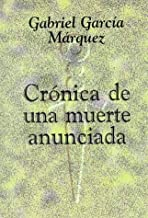 Cronica de Una Muerte Anunciada with Notes by Abby Kanter (1995-05-01)