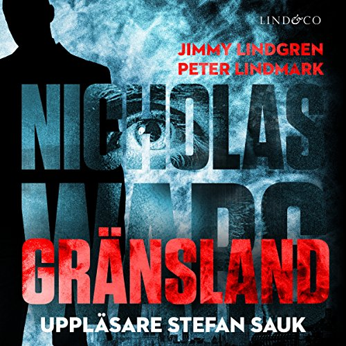 Gränsland (Nicholas Warg 2) audiobook cover art