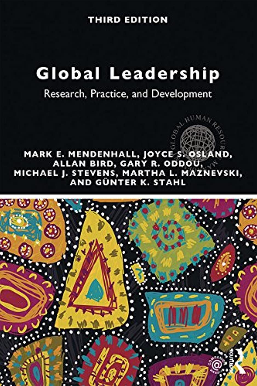 細い輸血痛いGlobal Leadership: Research, Practice, and Development (Global HRM) (English Edition)