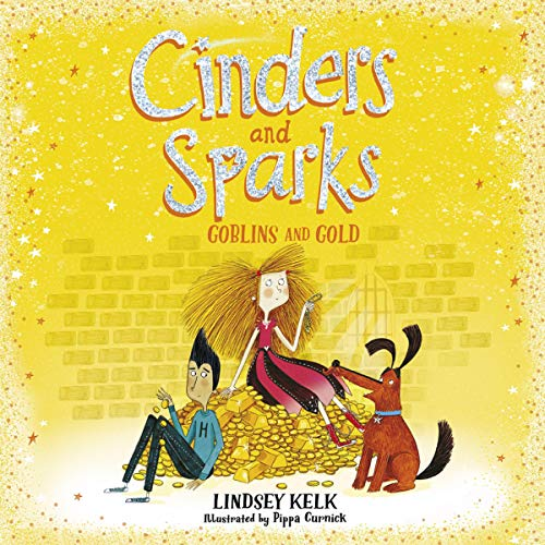 Cinders and Sparks: Goblins and Gold cover art
