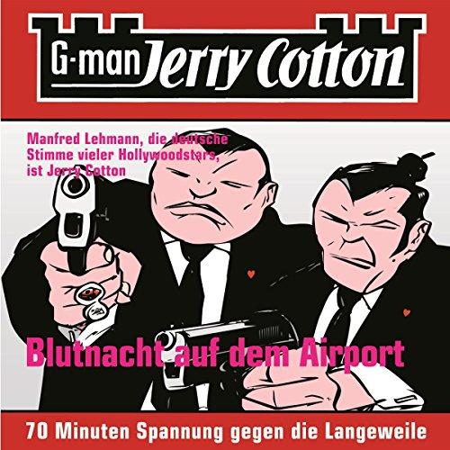 Blutnacht auf dem Airport (Jerry Cotton 4) Titelbild