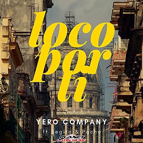 Yero Company feat. Segito & Pocho