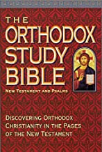 The Orthodox Study Bible: New Testament and Psalms
