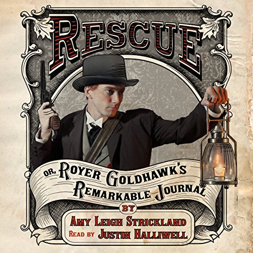 Rescue OR, Royer Goldhawk's Remarkable Journal, Book 1 cover art