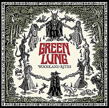 GREEN LUNG - Woodland Rites (2019) LEAK ALBUM