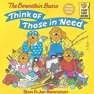 The Berenstain Bears Think Of Those In Need (Turtleback School & Library Binding Edition) (Berenstain Bears First Time Chapter Books)