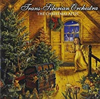 Christmas Attic, The by Trans-Siberian Orchestra (2002-07-28)