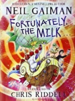 Fortunately, the Milk by Neil Gaiman(2013-09-17)