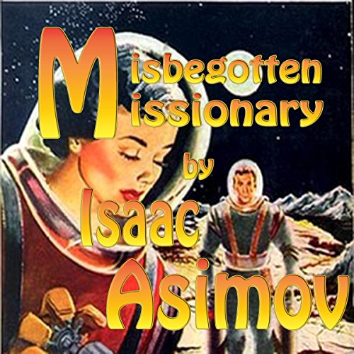Misbegotten Missionary audiobook cover art