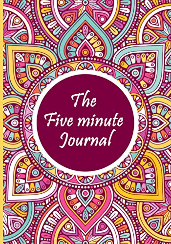 The five minute Journal: Anti Anxiety Notebook, A Gratitude Journal Notebook