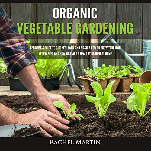 Organic Vegetable Gardening audiobook cover art