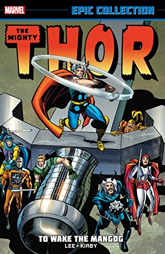 Thor Epic Collection: To Wake The Mangog (Thor (1966-1996))
