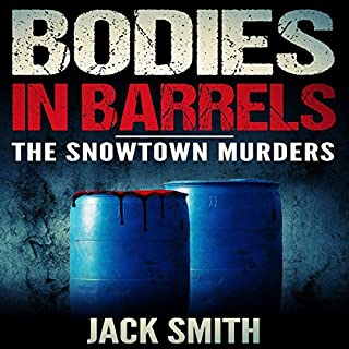Bodies in Barrels: The Snowtown Murders audiobook cover art