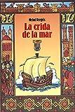 La crida de la mar (Les Arrels, l'aventura i la història)