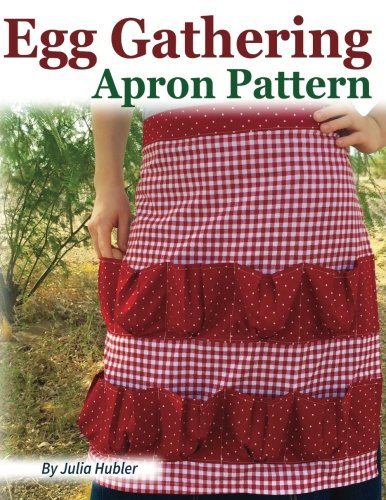 Egg Gathering Apron Pattern: Learn how to sew your own Egg Gathering Apron!
