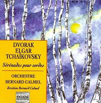 Dvorak, Elgar & Tchaikovsky: Sérénades pour cordes