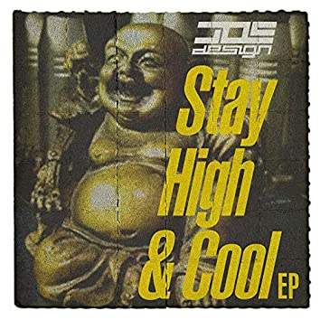 Stay High & Cool