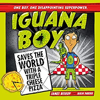 Iguana Boy Saves the World with a Triple Cheese Pizza     Iguana Boy, Book 1              By:                                                                                                                                 James Bishop,                                                                                        Rikin Parekh                               Narrated by:                                                                                                                                 Alex Wingfield                      Length: 2 hrs and 41 mins     1 rating     Overall 5.0