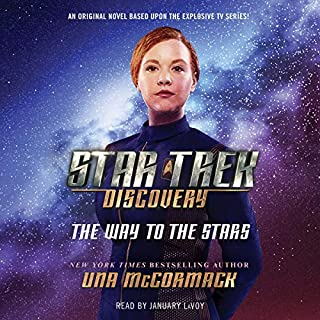 Star Trek: Discovery: The Way to the Stars                   By:                                                                                                                                 Una McCormack                               Narrated by:                                                                                                                                 January LaVoy                      Length: 8 hrs and 33 mins     24 ratings     Overall 4.1