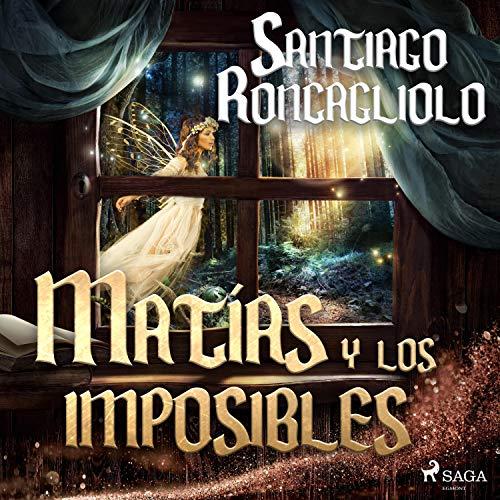 Matías y los imposibles  By  cover art