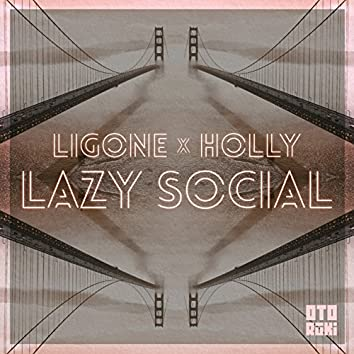 Lazy Social