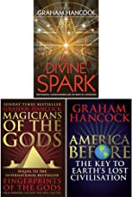 Graham Hancock 3 Books Collection Set (America Before [Hardcover], Magicians of the Gods, The Divine Spark)