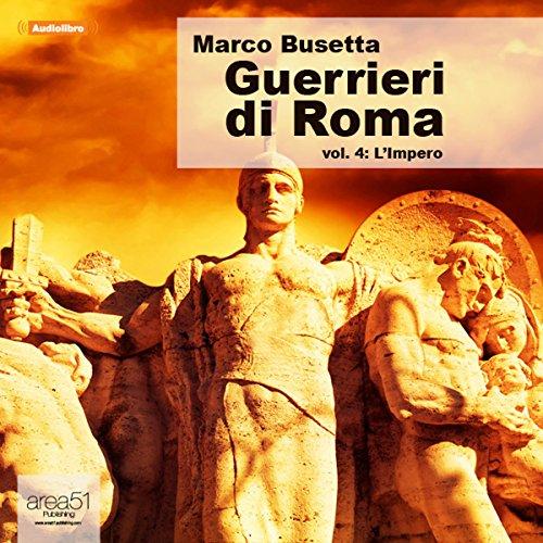 Guerrieri di Roma vol. 4  Audiolibri