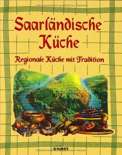 Saarländische Küche. Regionale Küche mit Tradition