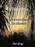 Trinacria, Proverbios Sicilianos (Proverbios del Mundo nº 4) (Spanish Edition)