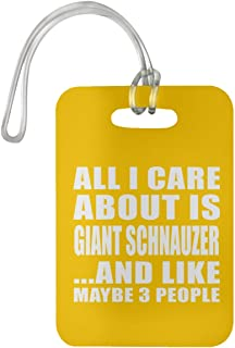 All I Care About is Giant Schnauzer - Luggage Tag Bag-gage Suitcase Tag Durable - Dog Cat Pet Owner Lover Friend Memorial Athletic Gold Birthday Anniversary Valentine's Day Easter