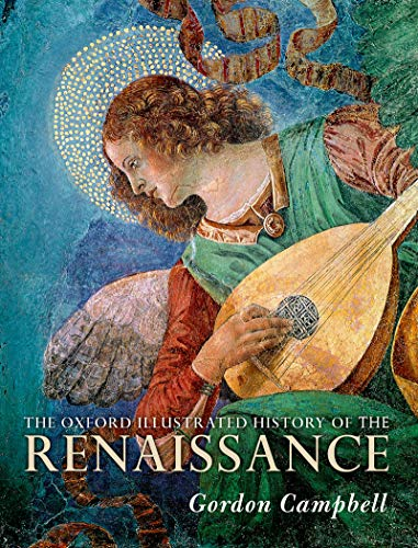 The Oxford Illustrated History of the Renaissance (English Edition)