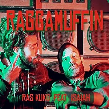 Raggamuffin (feat. Isaiah)