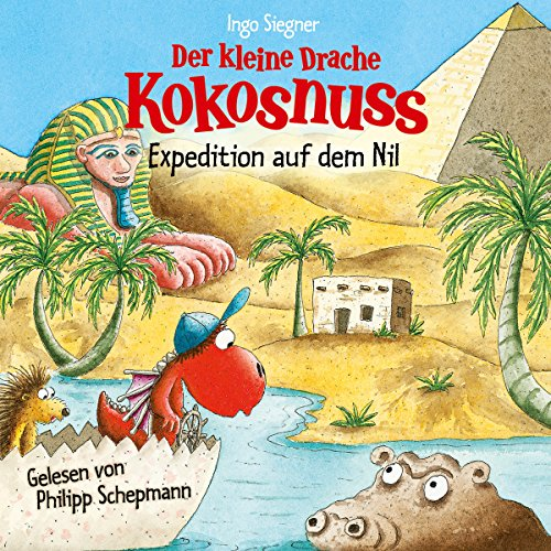 Expedition auf dem Nil (Der kleine Drache Kokosnuss 24) audiobook cover art