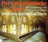 Der Gregorianische Choral - Hans Conrad Zander
