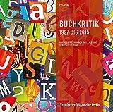 Buchkritik 1997 bis 2015, CD-ROMBuchbesprechungen aus F.A.Z. und Sonntagszeitung - Belletristik, Kinder- und Jugendbücher sowie Sach- und Fachbücher. Für Windows ab 2000