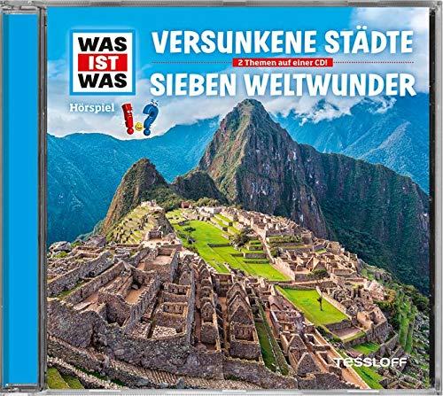 Folge 23: Versunkene Städte/Sieben Weltwunder