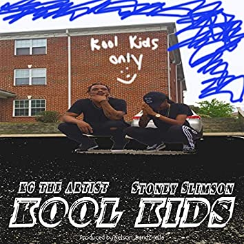 Kool Kids Only (feat. Stoney Slimson)