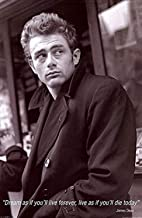 Buyartforless James Dean Quote - Dream as You'll Live Forever, Live as if You'll die Today 36x24 Photograph Print Poster Celebrity Movie Star Icon Hollywood