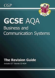 GCSE Business and Communication Systems AQA Revision Guide with CD-ROM (A*-G Course)