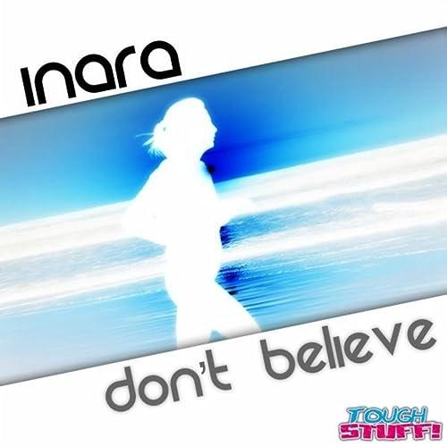Inara - Don't Believe