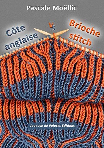 Côte anglaise VS Brioche stitch: (1 ou 2 ?) point(s) de TRICOT
