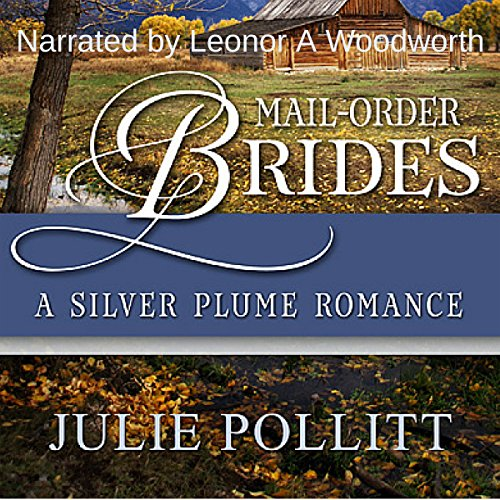 A Silver Plume Romance Audiobook By Julie Pollitt cover art