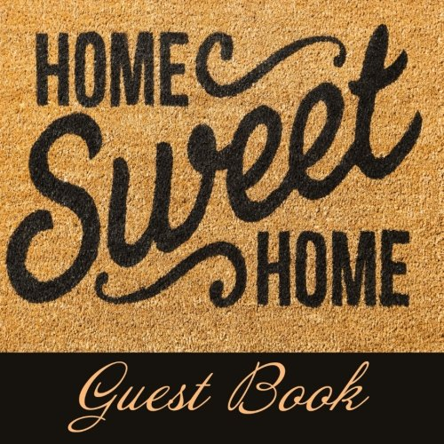 Home Sweet Home-Libro de invitados: Inauguración De Fibra De Coco Felpudo estilo libro de invitados ideal para casa de huéspedes,...
