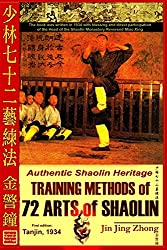 Authentic Shaolin Heritage: Training Methods Of 72 Arts Of Shaolin de Jin Jing Zhong et d'Andrew Timofeevich chez Createspace