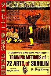 Authentic Shaolin Heritage: Training Methods Of 72 Arts Of Shaolin de Jin Jing Zhong et d'Andrew Timofeevich chez Createspace